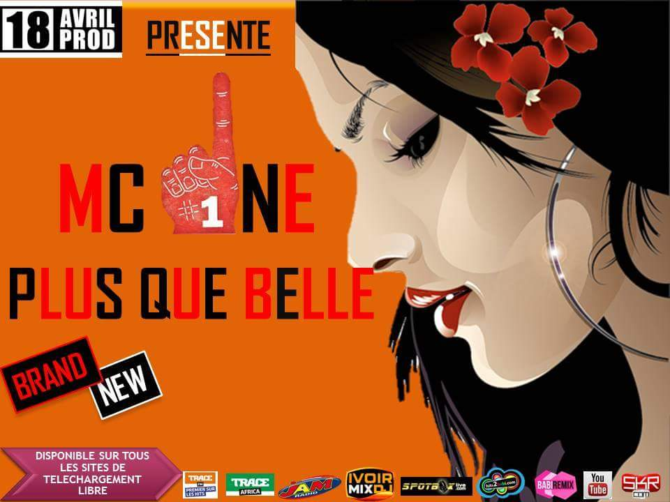 MC ONE - PLUS  QUE BELLE