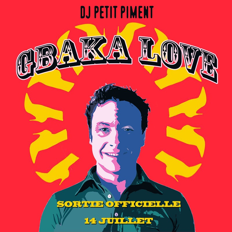 Dj Petit Piment - Gbaka love