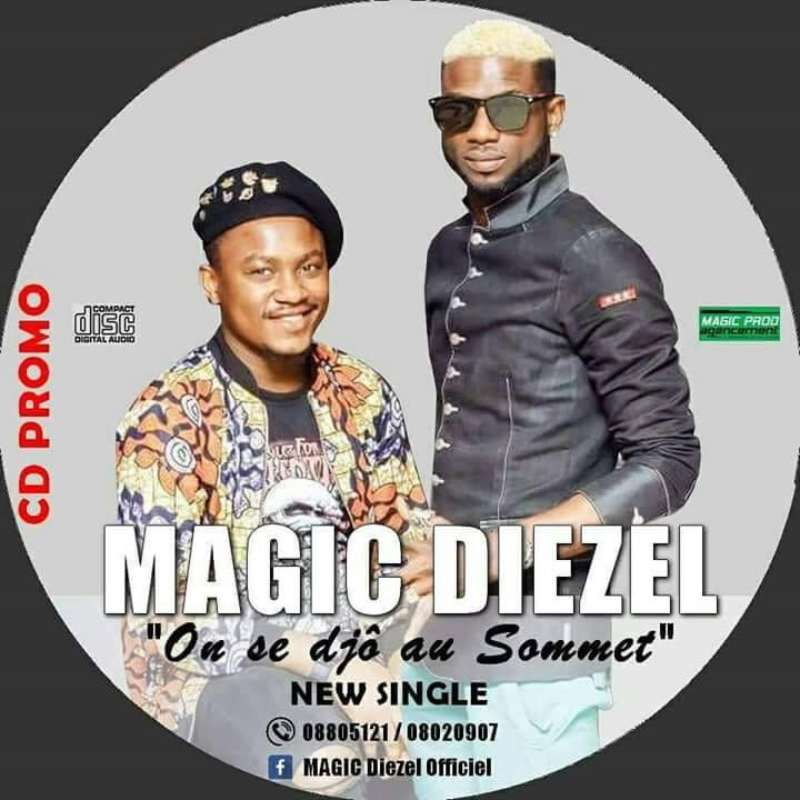 Magic Diezel - On se djô au sommet