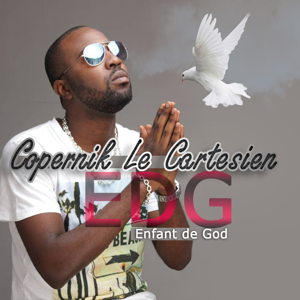 Copernik le Cartesien - EDG ( Enfant de God )