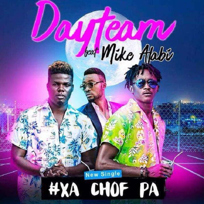 DAYTEAM feat MIKE ALABI - Xa Chof Pa