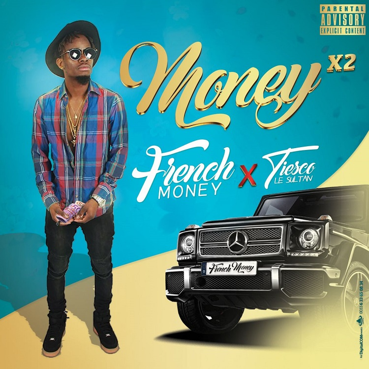 French Money feat Tiesco le Sultan - Money