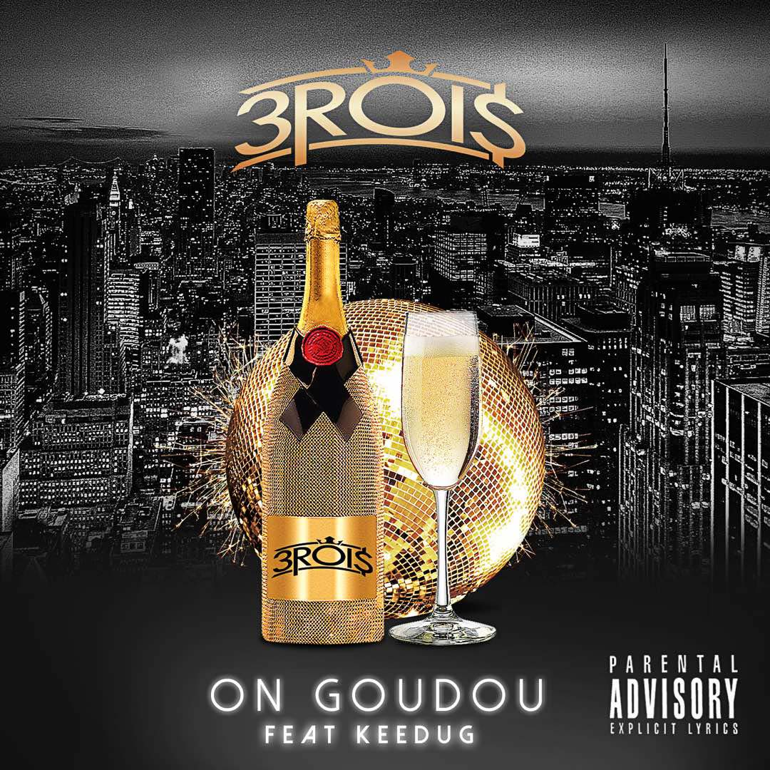 3 Rois feat Keedug - On Goudou
