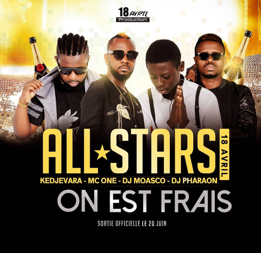 All stars (Kedjevara-Mc One-Dj Moasco-Dj Pharaon) - On est frais