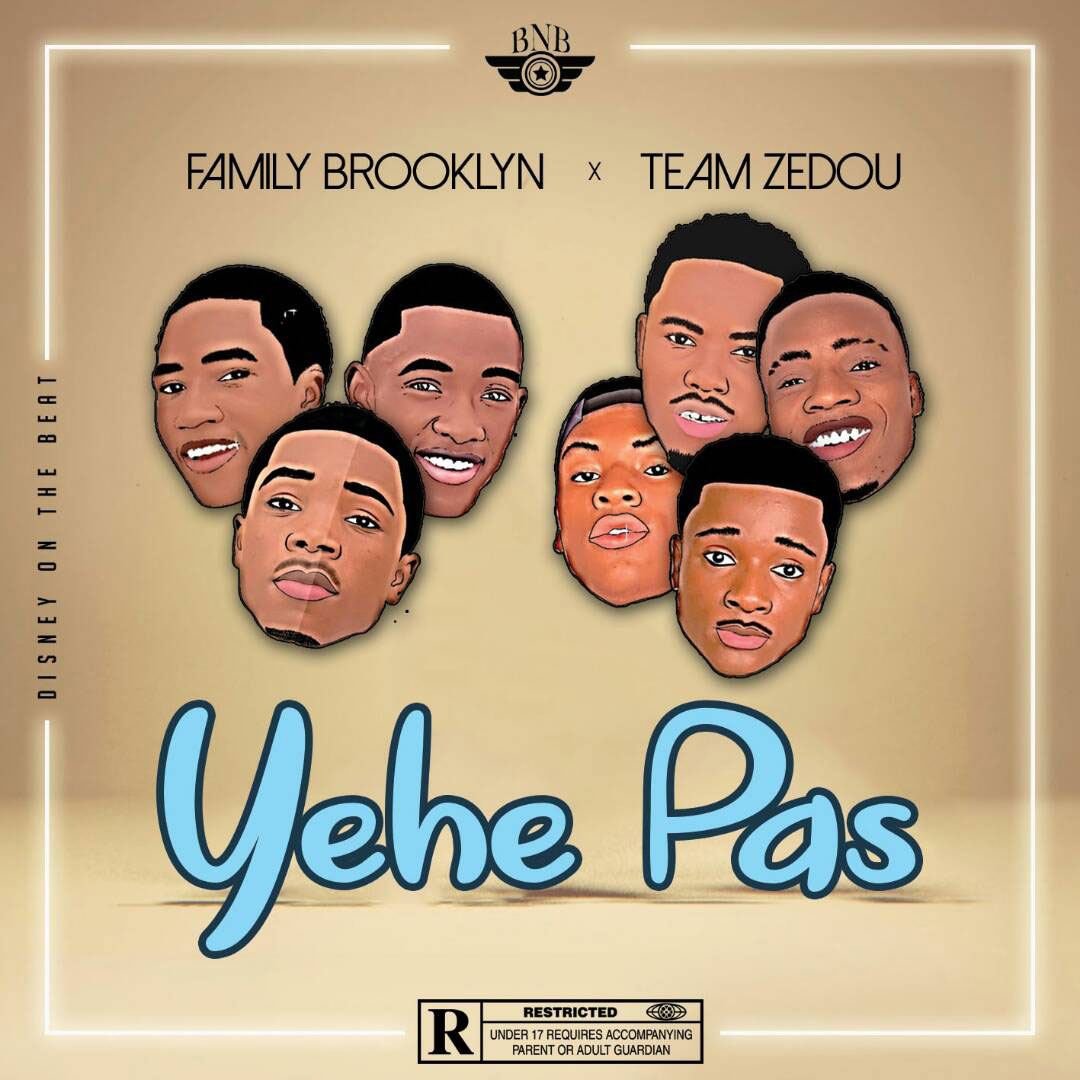 Family Brooklyn feat Team Zedou - Yehe Pas