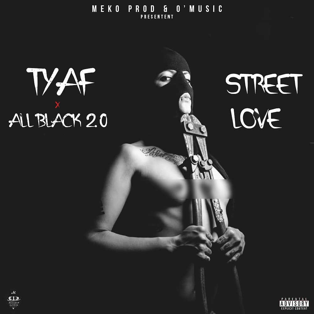 TYAF feat ALL BLACK - Street Love