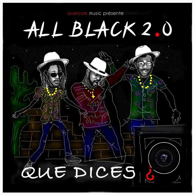 All Black 2.0 - Que dices