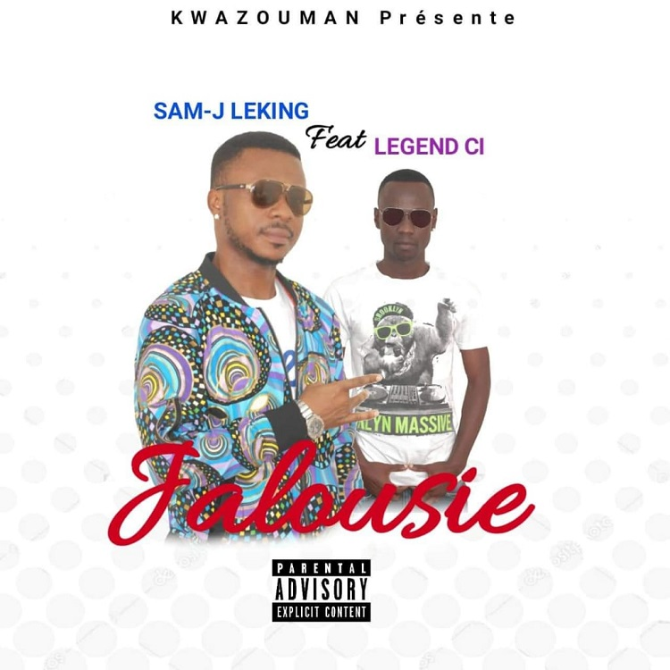 Sam J Leking feat  Legend CI - Jalousie