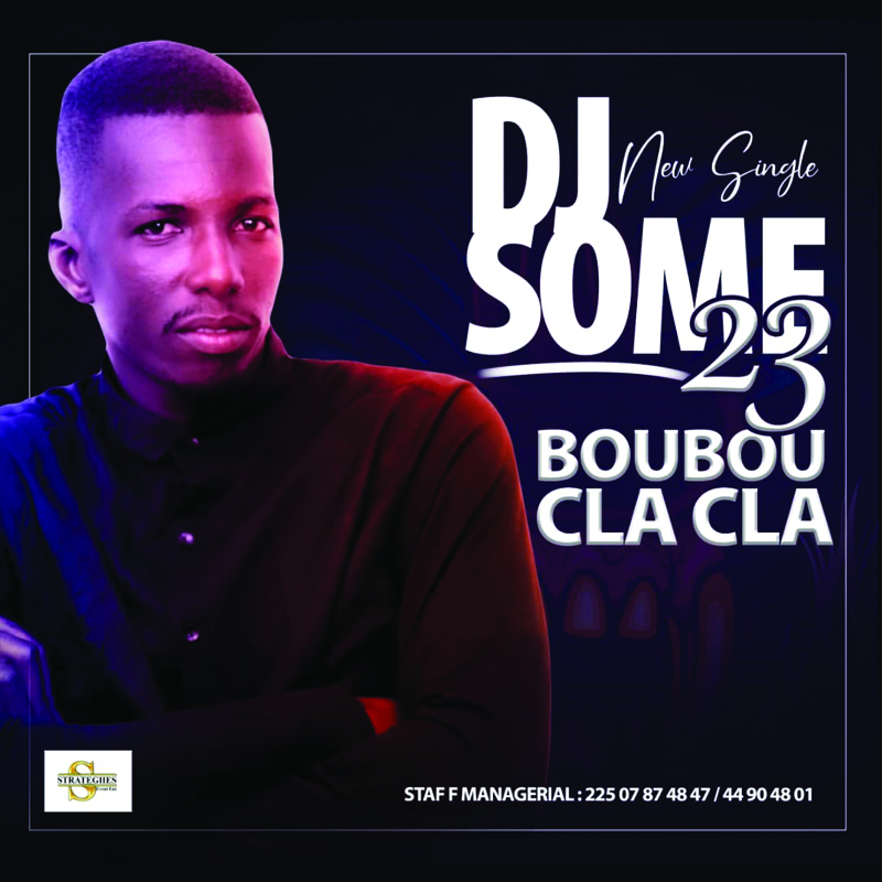 Dj Some 23 - BOUBOU CLACLA