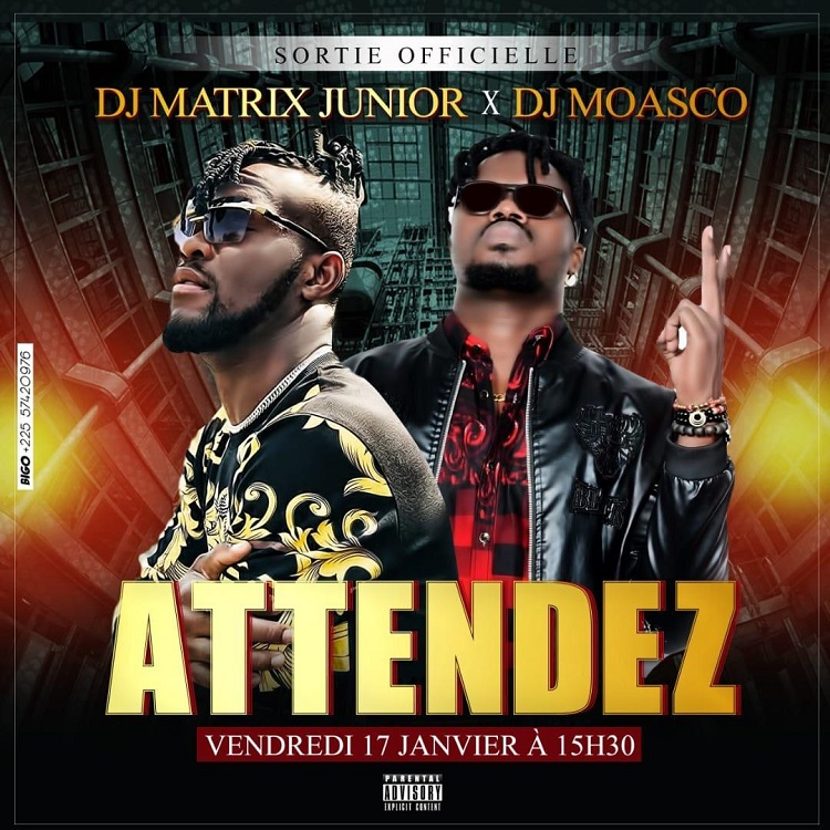 Dj Matrix Junior feat Dj Moasco - Attendez