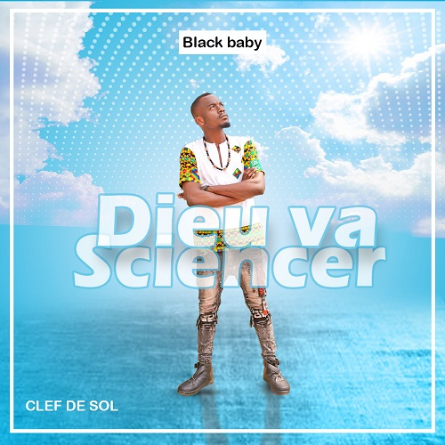 Black Baby - Dieu va sciencer