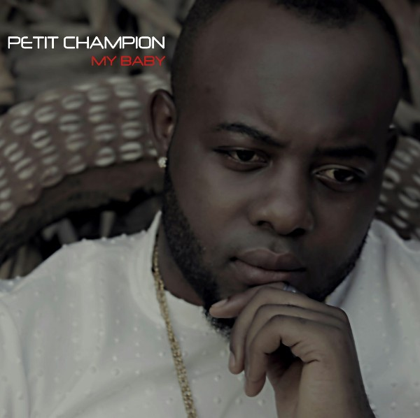 PETIT CHAMPION - My Baby